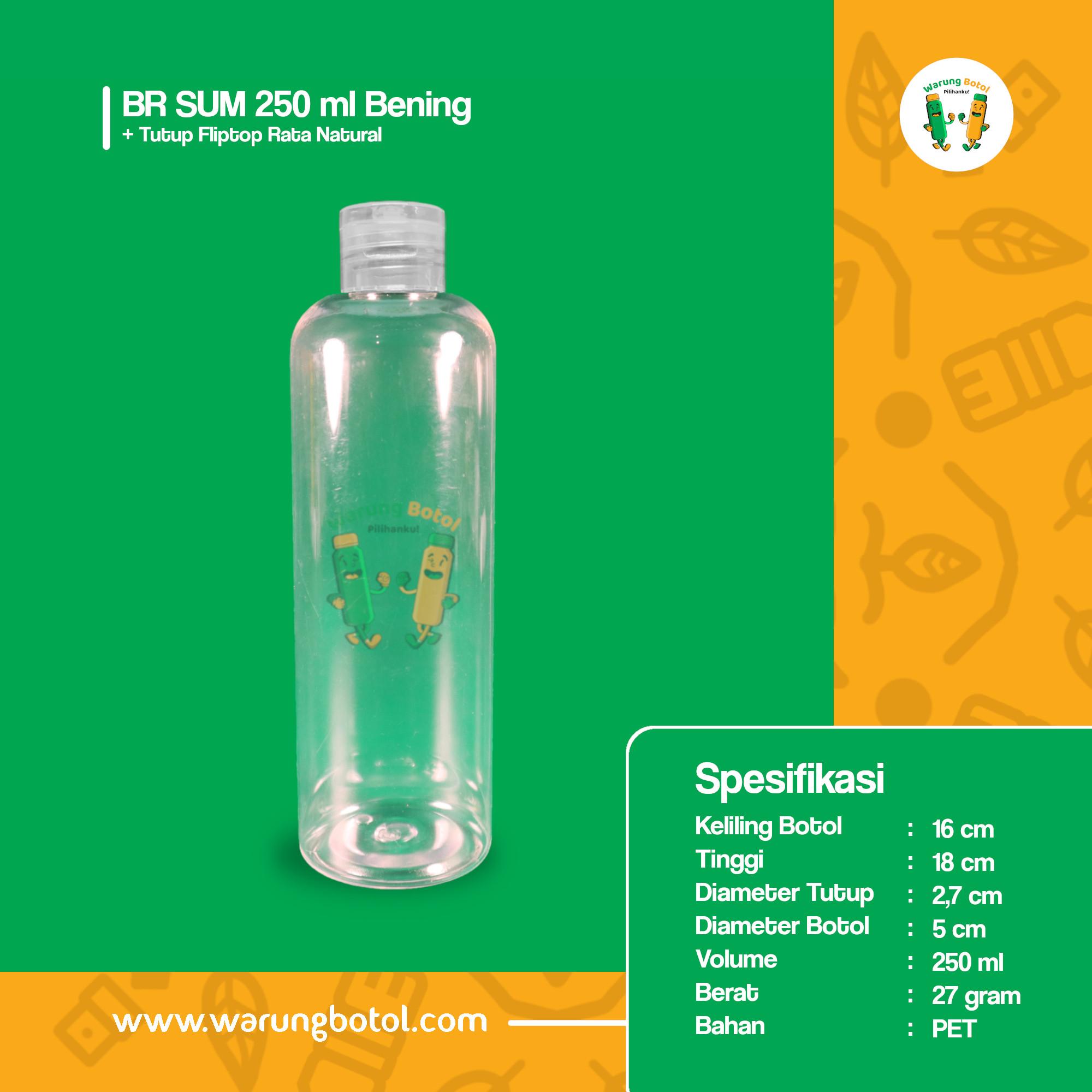 Botol BR 250 ml Bening - Tutup Fliptop Rata Natural